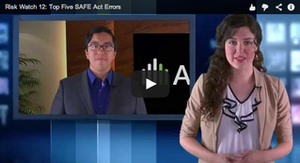 Risk Watch 12: Top Five SAFE Act Errors
