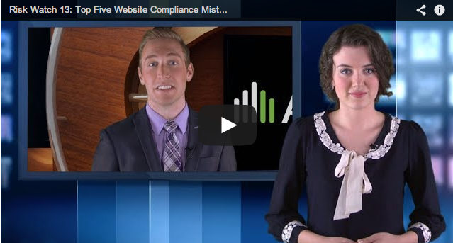 Risk Watch 13: Top Five Website Compliance Mistakes