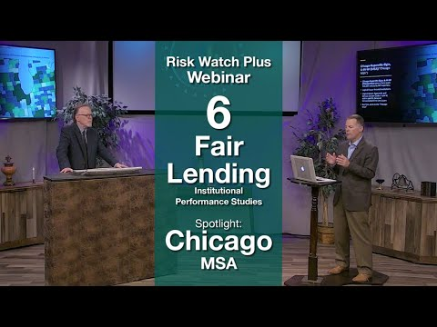 Risk Watch Plus Webinar 6: Fair Lending Institutional Performance Studies – Chicago MSA