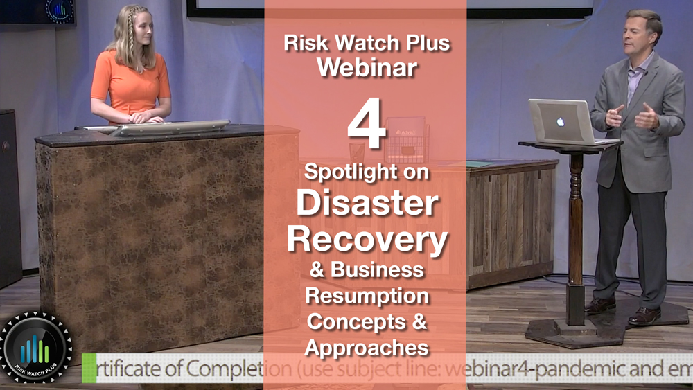 Risk Watch Plus Webinar 4: Disaster Recovery & Business Resumption (Certificated)