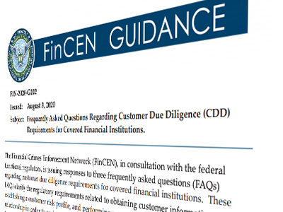 FinCEN Issues FAQ on Customer Due Diligence