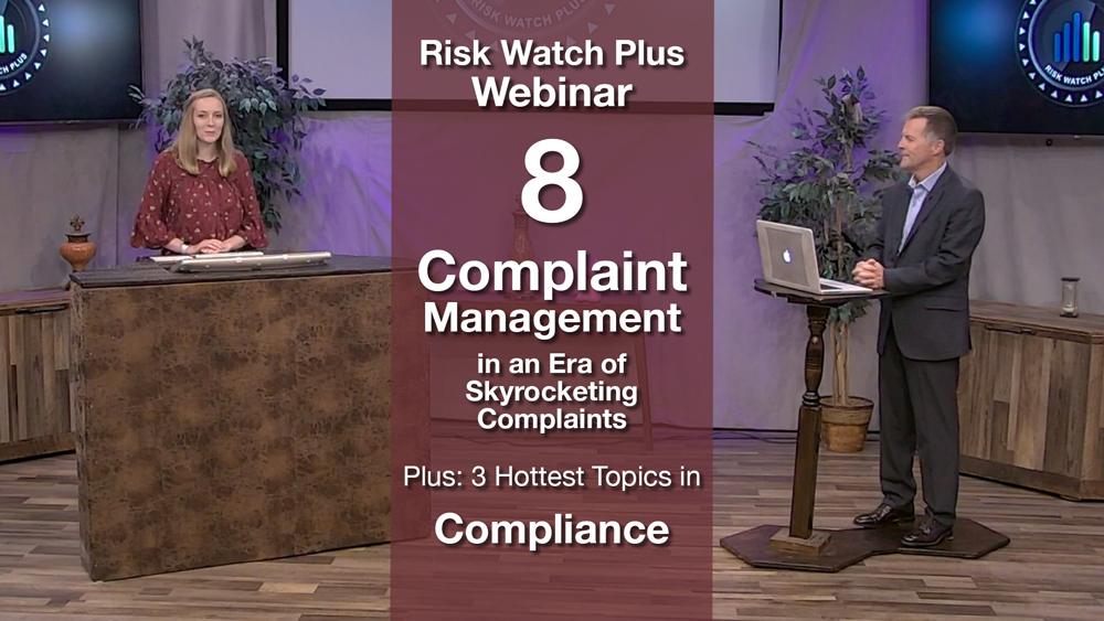 Risk Watch Plus Webinar 8: Complaint Management
